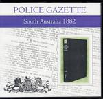 South Australian Police Gazette 1882