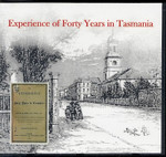 Experience of Forty Years in Tasmania