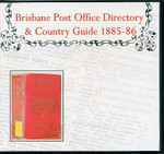 Brisbane Post Office Directory and Country Guide 1885-86
