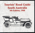 Tourists Road Guide: South Australia  1908 (4th Edition)