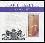 Victoria Police Gazette 1897