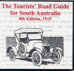 Tourists Road Guide: South Australia 1915 (8th Edition)