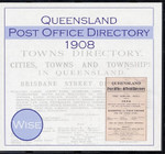 Queensland Post Office Directory 1908 (Wise)