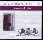 Queensland Government Gazette 1906