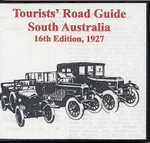 Tourists Road Guide: South Australia 1927 (16th Edition)