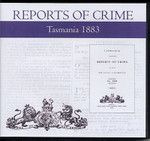 Tasmania Reports of Crime 1883
