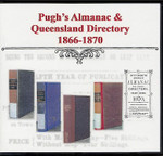 Pugh's Almanac and Queensland Directory Compendium 1866-1870