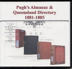 Pugh's Almanac and Queensland Directory Compendium 1881-1885