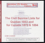 Civil Service Lists for Quebec 1853 and Canada 1872 and 1894