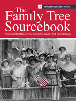 The Family Tree Sourcebook: Your Essential Directory of American County and Town Records