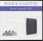 South Australian Police Gazette 1895