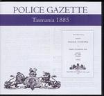 Tasmania Police Gazette 1885
