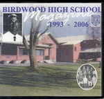 Birdwood High School Magazine 1993-2006