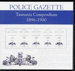 Tasmania Police Gazette Compendium 1896-1900