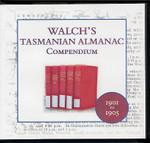 Walch's Tasmanian Almanac Compendium 1901-1905