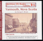 Yarmouth, Nova Scotia: A Sequel to Campbells History 1888