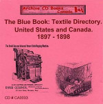 The Blue Book: Textile Directory United States and Canada 1897-1898