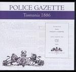 Tasmania Police Gazette 1886