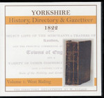 Yorkshire 1822/3 Directory (Baines) Volume 1: West Riding