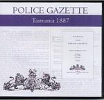 Tasmania Police Gazette 1887