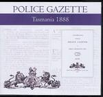 Tasmania Police Gazette 1888