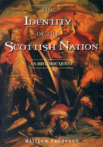 The Identity of the Scottish Nation: An Historic Quest