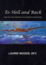 To Hell and Back: Aussie Heroes in Bomber Command