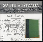 South Australia: An Agricultural and Pastoral State in the Making 1836-46