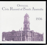 Official Civic Record of South Australia 1936