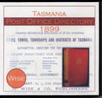 Tasmania Post Office Directory 1899 (Wise)