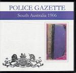 South Australian Police Gazette 1906