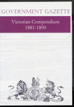 Victorian Government Gazette Compendium 1881-1890