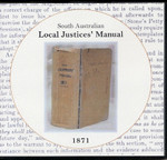South Australian Local Justices' Manual 1871