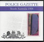 South Australian Police Gazette 1908