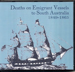Deaths on Emigrant Vessels to South Australia 1849-1865