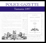 Tasmania Police Gazette 1897