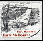 Chronicles of Early Melbourne 1835-51