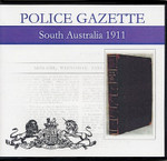 South Australian Police Gazette 1911