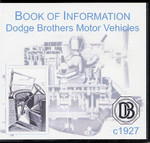 Book of Information: Dodge Brothers Motor Vehicles c1927