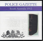 South Australian Police Gazette 1912