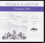 Tasmania Police Gazette 1902