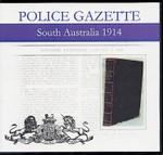 South Australian Police Gazette 1914