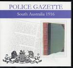South Australian Police Gazette 1916