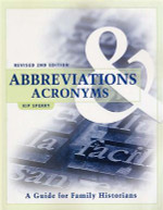 Abbreviations and Acronyms: A Guide for Family Historians