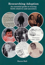 Researching Adoption: An Essential Guide to Tracing Relatives and Ancestors