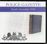 South Australian Police Gazette 1918