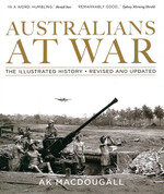 Australians at War: The Illustrated History