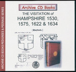 Visitations of Hampshire 1530, 1575, 1622 and 1634