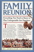 Family Reunion: Everything You Need to Know to Plan Unforgettable Get-Togethers