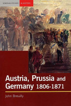 Austria, Prussia and Germany 1806-1871
